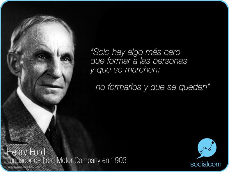 Henry Ford, Formación por Socialcom Estrategia en Redes Sociales y Comunicación S.L.