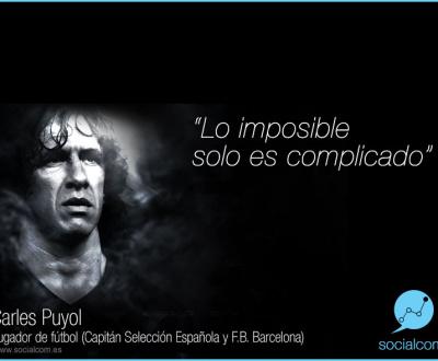 Carlos Puyol lo imposible es solo complicado por Socialcom Estrategia en Redes Sociales y Comunicación S.L.